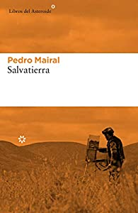 Salvatierra par Pedro Mairal