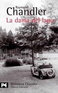 La dama del lago (El Libro De Bolsillo - Bibliotecas De Autor - Biblioteca Chandler)