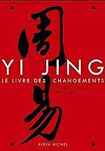 Yi Jing : Le livre des changements