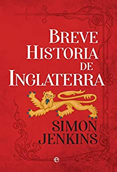 Breve historia de Inglaterra (Spanish Edition) by [Simon Jenkins]