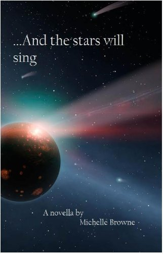 Book: And The Stars Will Sing (The Meaning Wars) by Michelle Browne