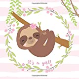 It's a Girl!: Sloth Baby Shower Guestbook includes BONUS Gift Tracker Log and Keepsake Pages   Cute Sloth Pink Tropical Florals Guest Sign In