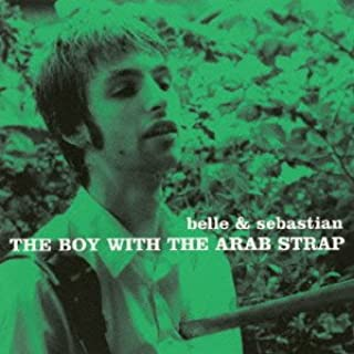 Boy With the Arab Strap,the