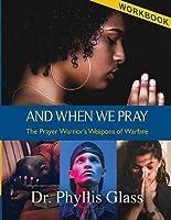 And When We Pray - Workbook