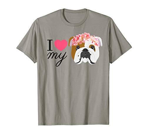 Ich liebe meine englische Bulldogge T-Shirt