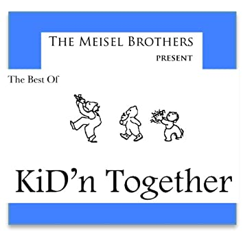 The Best of KiD'n Together