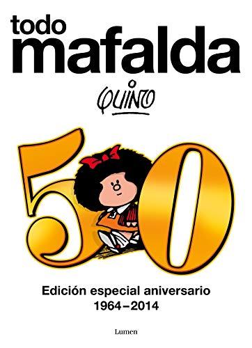 Todo Mafalda: Edición especial aniversario 1964-2014 eBook: Quino ...