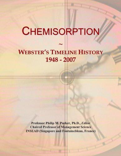 Chemisorption: Webster's Timeline History, 1948 - 2007
