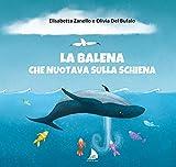 La balena che nuotava sulla schiena