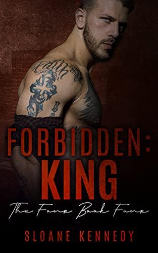 Forbidden: King (The Four Book 4) (English Edition)