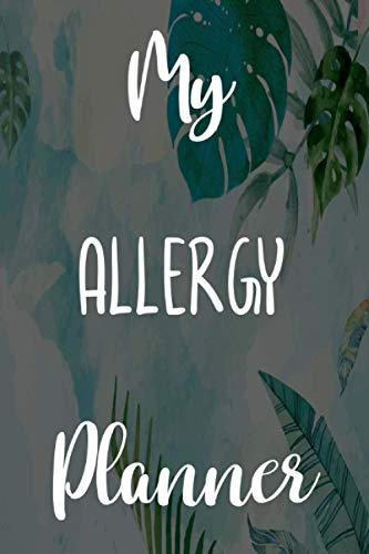 My Allergy Planner: Brilliant gift to help anyone with their allergies - 6...