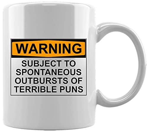 Warning Subject To Spontaneous Outbursts Of Terrible Puns Sign Taza Blanca De Cerámica Hogar De Oficina De La Taza Del Agua Té Café White Ceramic Mug