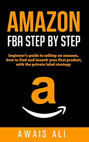 Amazon Fba: guía paso a paso para ganar dinero rápido con Amazon y mejorar su negocio, con muchas sugerencias
