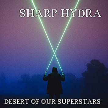 Desert Of Our Superstars