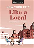 New York City Like a Local (Travel Guide)