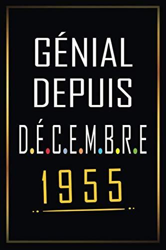 Génial Depuis November 1955: Cadeau 65ème anniversaire, Cadeau D'anniversaire Pour Femmes et Hommes De 65 Ans, Carnet de notes pour homme comme cadeau ... journal intime, Une idée cadeau parfaite.