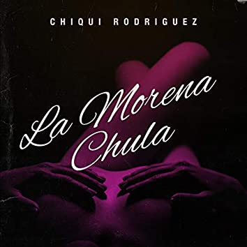 La Morena Chula