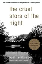 The Cruel Stars of the Night: A Mystery (Ann Lindell Mysteries Book 2)