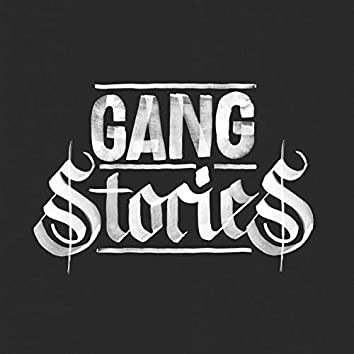 Gang Stories (Original Soundtrack of the Podcast Series)