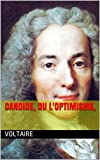 CANDIDE, ou L'OPTIMISME, - Format Kindle - 2,50 €