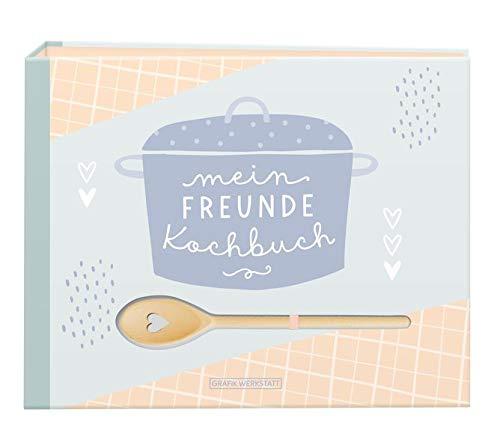 Mein Freunde-Kochbuch: inkl. Kochlöffel