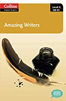 Amazing Writers: Level 3 CEF B1 (Collins English Readers)