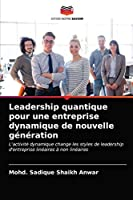 Leadership quantique pour une entreprise dynamique de nouvelle génération