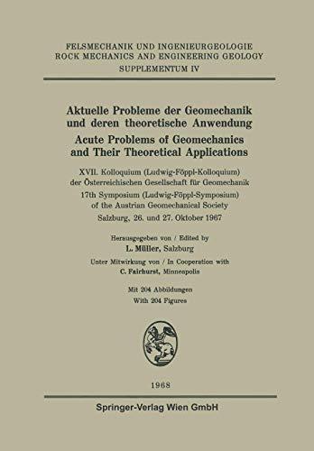 Aktuelle Probleme der Geomechanik und Deren theoretische Anwendung / Acute Problems of Geomechanics and Their Theoretical Applications: XVII. ... Engineering Geology. Supplementa (4), Band 4)