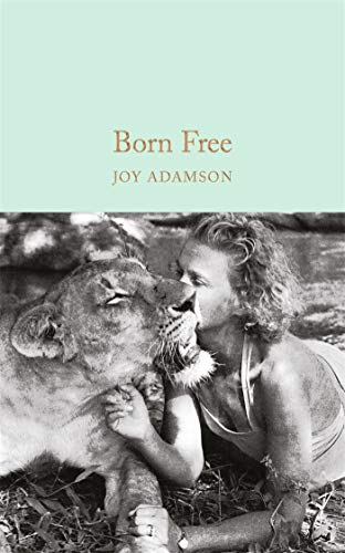 Born Free: The Story of Elsa (Macmillan Collector's Library, Band 81)