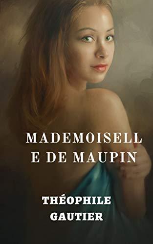 Mademoiselle de Maupin (Illustré) (French Edition)