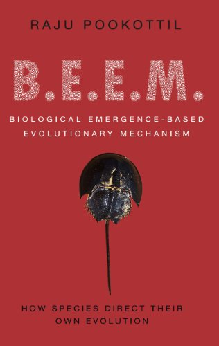 BEEM: Biological Emergence-based Evolutionary Mechanism: How Species Direct Their Own Evolution (English Edition)