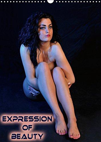 Expression of Beauty 2019: Shots of beautiful women (Calvendo People)