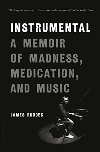 Image of Instrumental: A Memoir of Madness, Medication, and Music