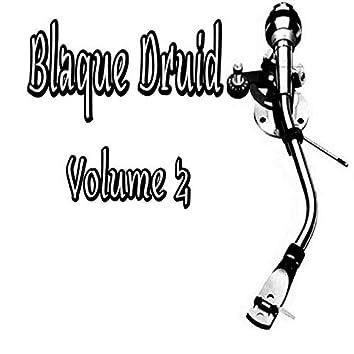 Blaque Druid, Vol. 2
