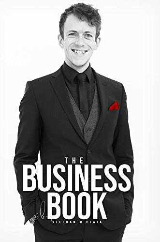 Existenzgründung: Start Up, Businessplan & Pitch - Checkliste und Ratgeber: The Business Book