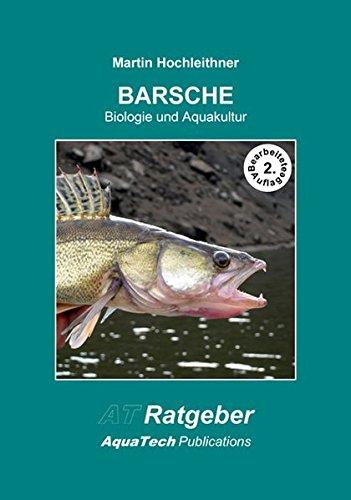 BARSCHE (Percidae): Biologie und Aquakultur