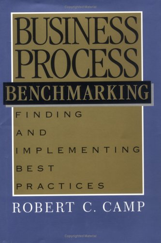 Compare Textbook Prices for Business Process Benchmarking The Asqc Total Quality Management First Edition Edition ISBN 9780873892964 by Camp, Robert C.