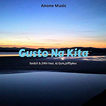 Gusto Na Kita (feat. Aj Quin)
