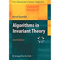 Algorithms in Invariant Theory (Texts & Monographs in Symbolic Computation)【洋書】 [並行輸入品]