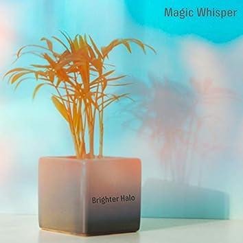 Magic Whisper
