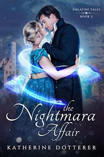 The Nightmara Affair (Calatini Tales Book 2) (English Edition)