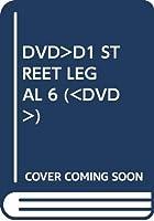 DVD>D1 STREET LEGAL 6 (<DVD>)