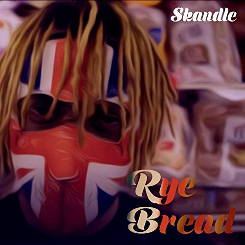 Rye Bread [Explicit]