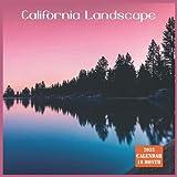 California Landscape Calendar 2022: Official US State California Calendar 2022, 16 Month Calendar 2022