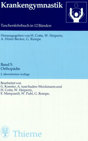 Krankengymnastik, Bd.5, Orthopädie