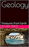 Geology: Treasures From Earth (English Edition)