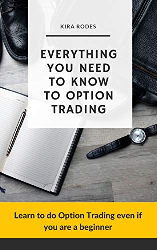 Everything you need to know to option Trading