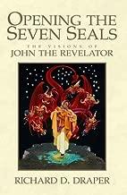 Opening the Seven Seals John the Revelat
