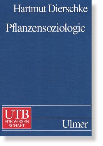 Pflanzensoziologie: Grundlagen und Methoden (Uni-Taschenbücher L)