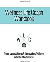 Wellness Life Coach Workbook